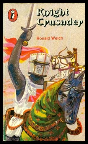 Knight Crusader (Puffin Books) (9780140309201) by Ronald Welch