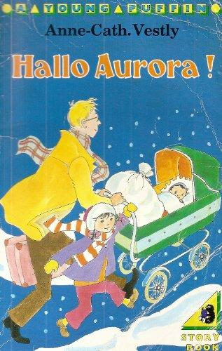 9780140309355: Hallo Aurora! (Young Puffin Books)