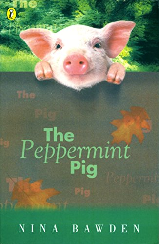 9780140309447: The Peppermint Pig (A Puffin Book)
