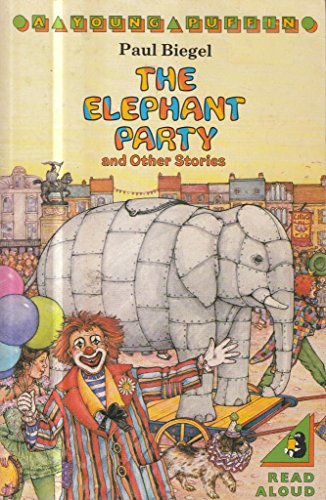 9780140309508: The Elephant Party and Other Stories (Young Puffin Books)