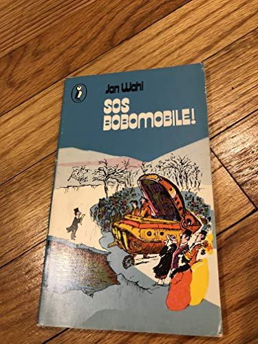 9780140309539: S. O. S. Bobomobile (Puffin Books)