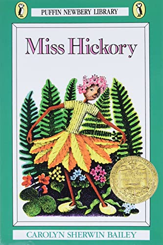 Miss Hickory (Newbery Library, Puffin)
