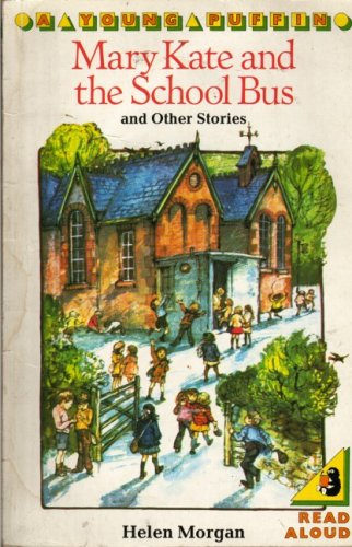 9780140309720: Mary Kate and the School Bus and Other Stories (Young Puffin Books)