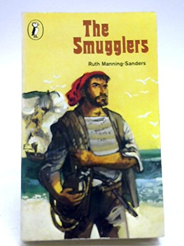 The Smugglers (Puffin Books): RUTH MANNING-SANDERS