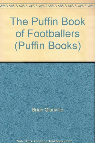 9780140309966: The Puffin Book of Footballers (Puffin Books)