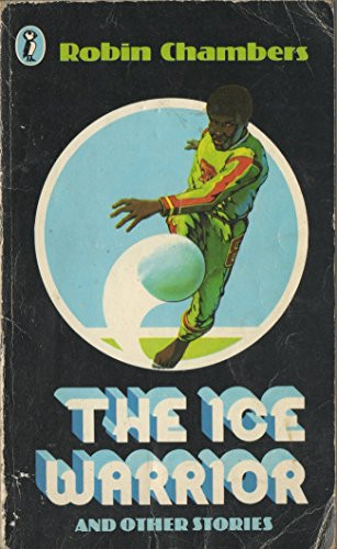 9780140310139: The Ice Warrior and Other Stories (Puffin Books)