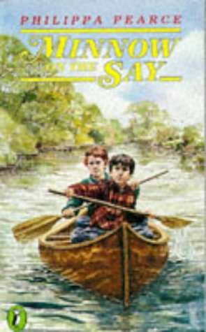 Minnow on the Say (Puffin Books): Philippa Pearce