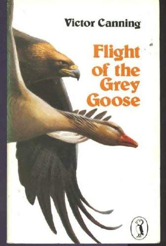 9780140310467: Flight of the Grey Goose (Puffin Books)