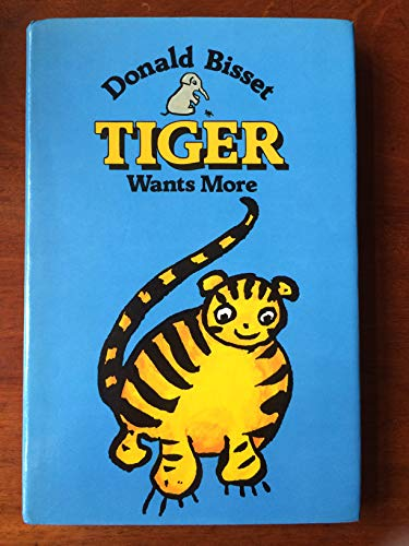 Tiger Wants More (Young Puffin Books): Donald, Bisset