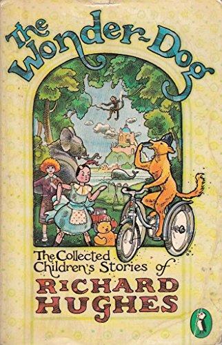 Wonder Dog: Collected Children's Stories (Puffin Books): Hughes, Richard