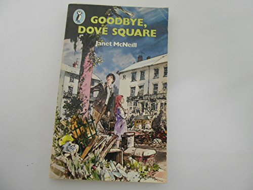 9780140310931: Goodbye, Dove Square (Puffin Books)