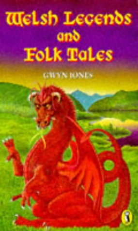 9780140310979: Welsh Legends and Folk Tales (Puffin Books)