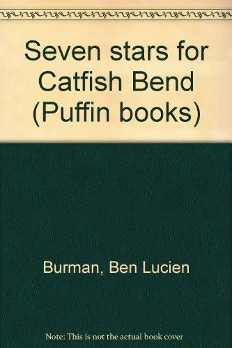 9780140311020: Seven stars for Catfish Bend (Puffin books)