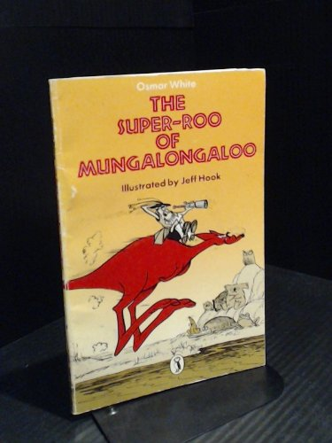 9780140311105: Superoo of Mungalongaloo (Young Puffin Books)