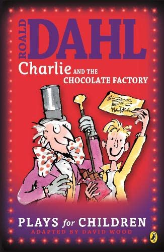 9780140311259: Charlie and the Chocolate Factory: A Play (Puffin Books)