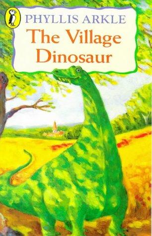 9780140311266: The Village Dinosaur (Puffin Books)
