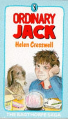 Ordinary Jack: Being the First Part of: Cresswell, Helen