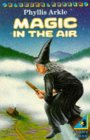 9780140311792: Magic in the Air (Young Puffin Books)