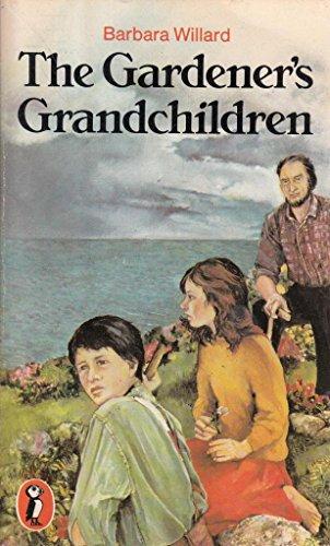 The Gardener's Grandchildren (Puffin Books): Barbara, Willard