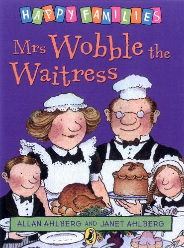 9780140312393: Mrs Wobble the Waitress (Happy Families)