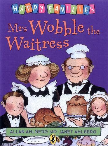 9780140312393: Mrs Wobble the Waitress [Happy Families Series]