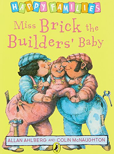 9780140312423: Miss Brick the Builders' Baby (Happy Families Series)