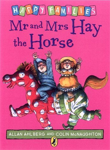 9780140312478: Mr and Mrs Hay the Horse [Happy Families Series]