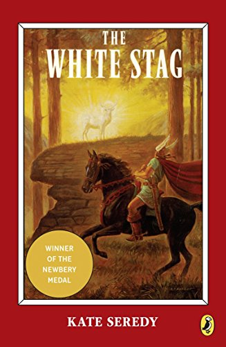 9780140312584: The White Stag (Newbery Library, Puffin)