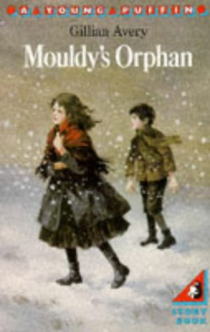 Mouldy's Orphan (Young Puffin Books): Avery, Gillian