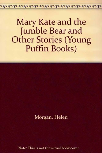 9780140312713: Mary Kate and the Jumble Bear and Other Stories (Young Puffin Books)