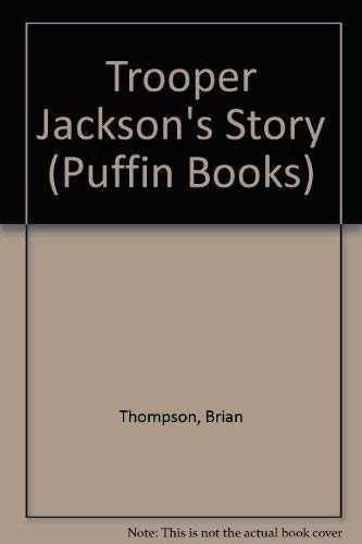 9780140312911: Trooper Jackson's Story (Puffin Books)