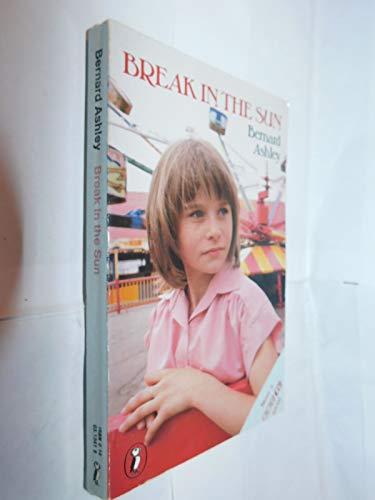 9780140313413: Break in the Sun (Puffin Books)