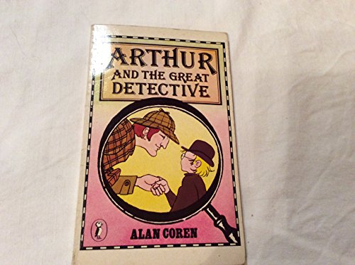 9780140313451: Arthur and the Great Detective (Puffin Books)