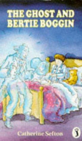 9780140313635: The Ghost and Bertie Boggin (Puffin Books)