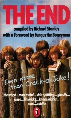 9780140313833: The End (Even worse than Crack-a-Joke!) [Puffin Books]
