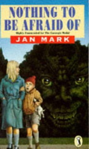 Nothing to be Afraid Of: Jan Mark