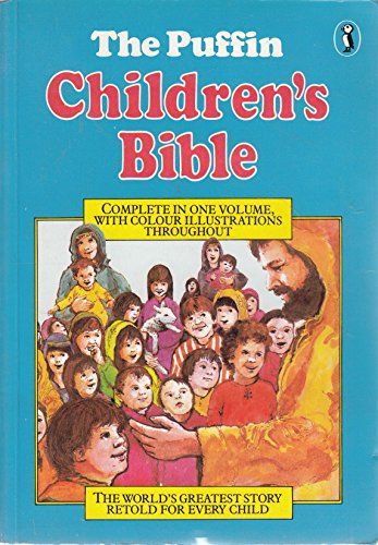 9780140313970: The Puffin Children's Bible: Stories from the Old And New Testaments (Puffin Books)