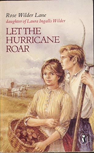 Let the Hurricane Roar (Puffin Books): Lane, Rose Wilder