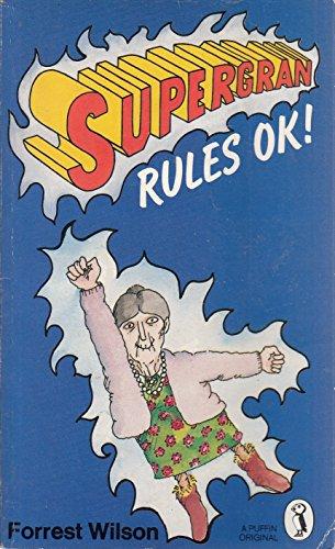 9780140314274: Super Gran Rules O.K.! (Puffin Books)