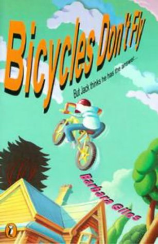 9780140314526: Bicycles Don't Fly: But Jack Thinks He Has the Answer... (Puffin story books)