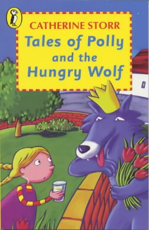 9780140314595: Tales of Polly and the Hungry Wolf (Young Puffin Books)