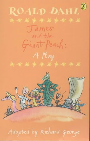9780140314649: James and the Giant Peach: A Play (Puffin Books)