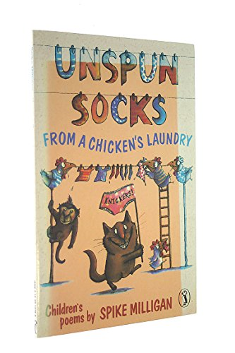 9780140314762: UNSPUN SOCKS FROM A CHICKEN'S LAUNDRY (CHILDREN'S POEMS)