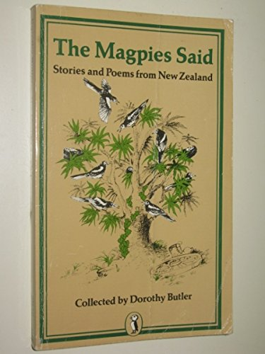 9780140314809: The Magpies Said: Stories and Poems from New Zealand (Puffin Books)