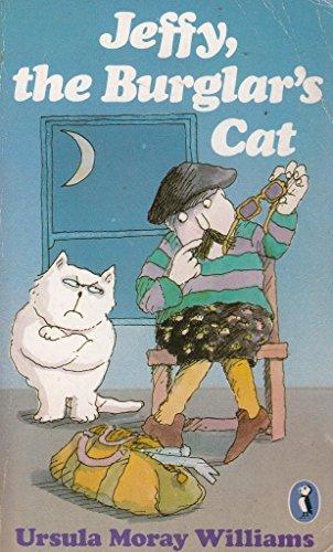 Jeffy, the Burglars Cat (Puffin Books): Williams, Ursula Moray