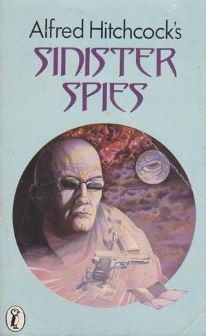 9780140315394: Alfred Hitchcock's Sinister Spies