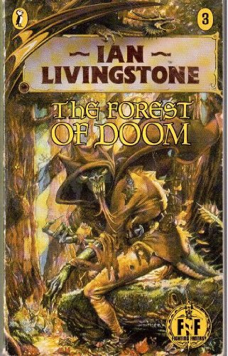Forest of Doom (Puffin Adventure Gamebooks): Livingstone, Ian and