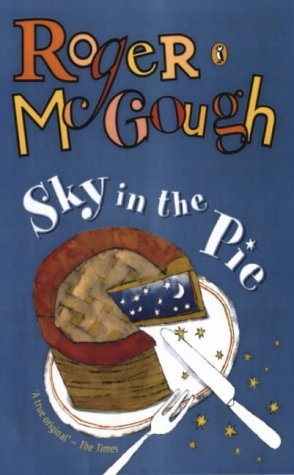 9780140316124: Sky in the Pie: A Book of New Poems (Puffin Books)
