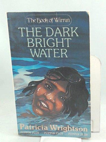 9780140316308: The Dark Bright Water (Puffin Books)