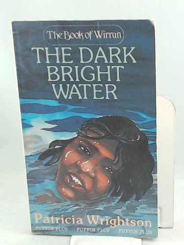 9780140316308: The Dark Bright Water (Puffin Books)